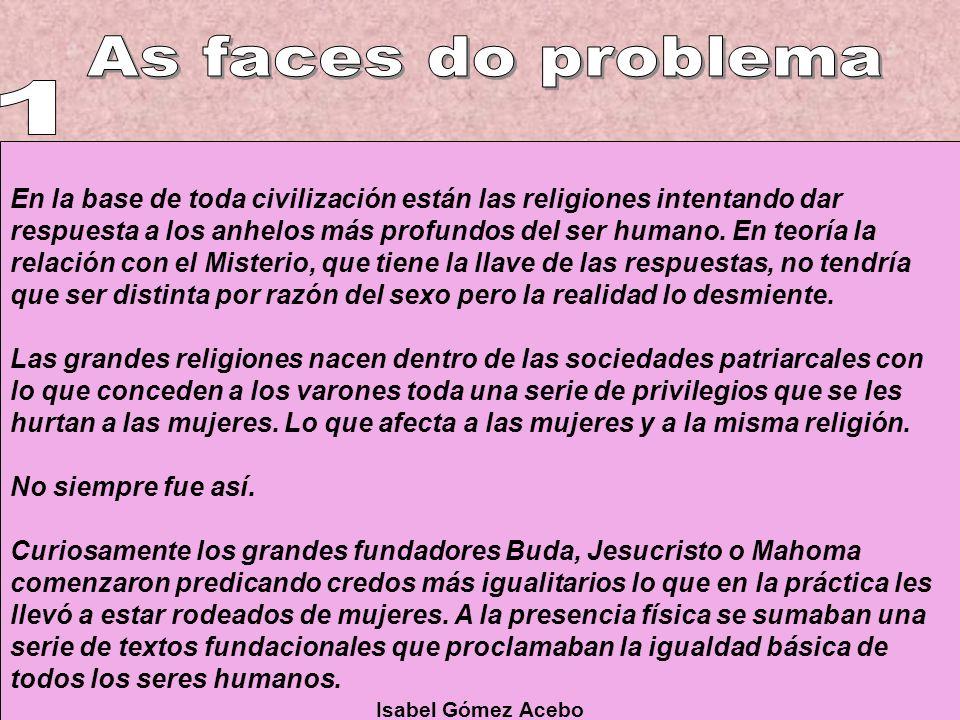 En la base de toda civilización están las religiones intentando dar respuesta a los anhelos más profundos del ser humano.