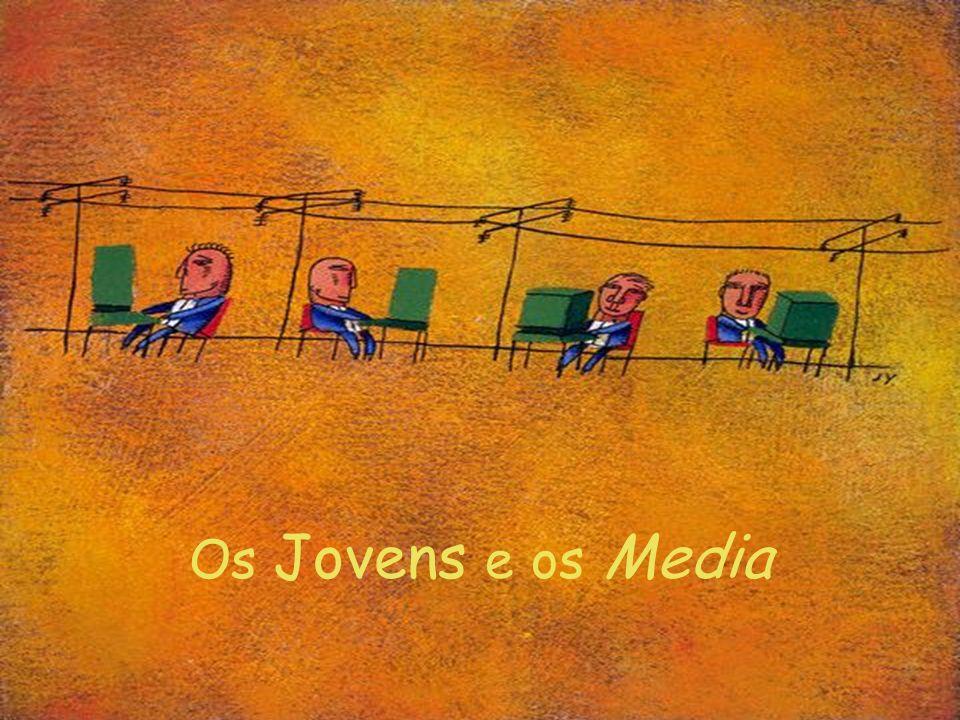 Os Jovens e os Media