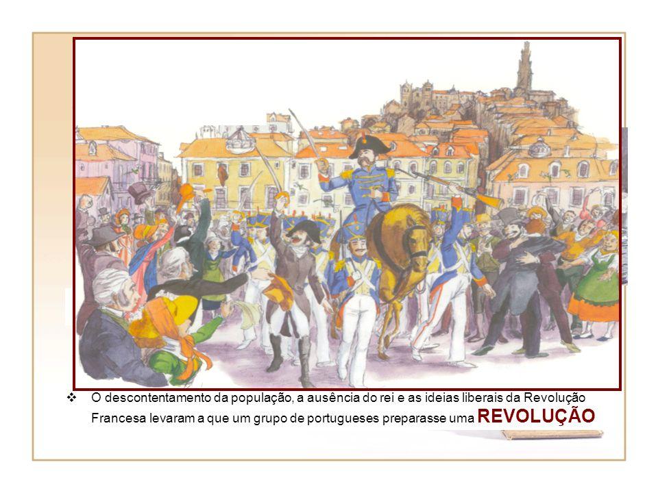Os franceses invadiram Portugal por três vezes… 1807 1809 1810-1811 Os princípios da igualdade, da liberdade e da divisão de poderes agradaram a muito