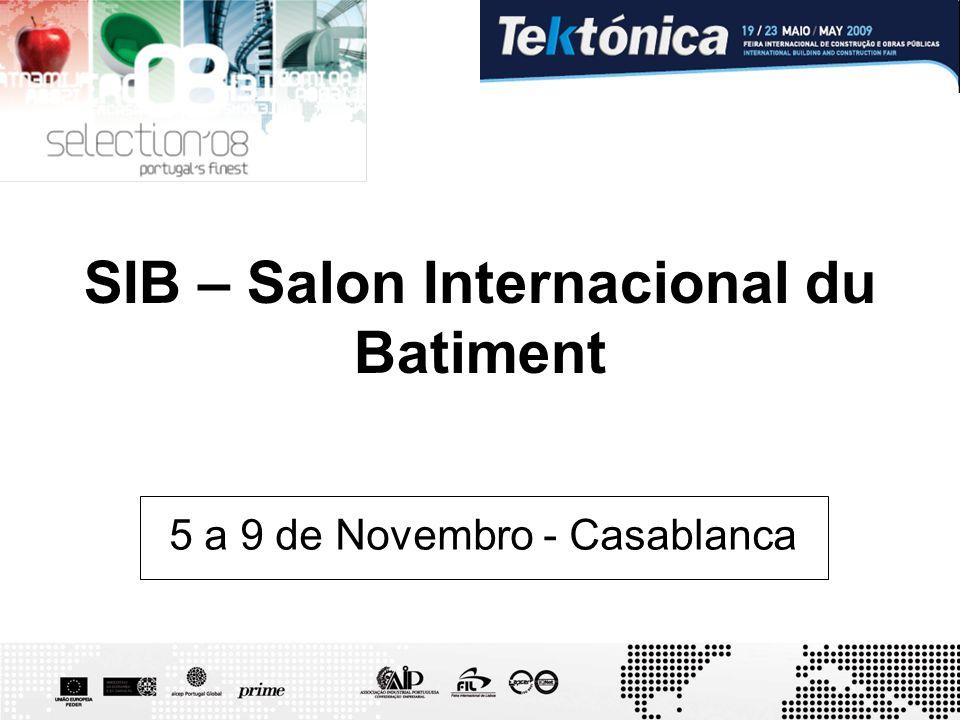 SIB – Salon Internacional du Batiment 5 a 9 de Novembro - Casablanca