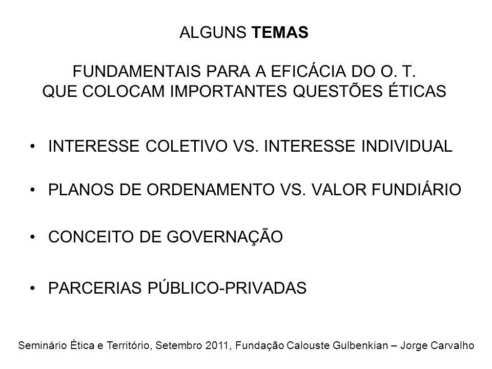 ALGUNS TEMAS FUNDAMENTAIS PARA A EFICÁCIA DO O.T.