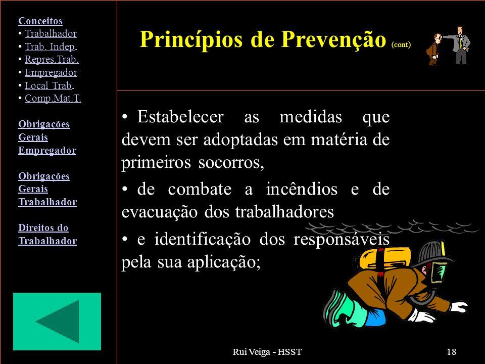 Rui Veiga - HSST18 Estabelecer as medidas que devem ser adoptadas em matéria de primeiros socorros, de combate a incêndios e de evacuação dos trabalha