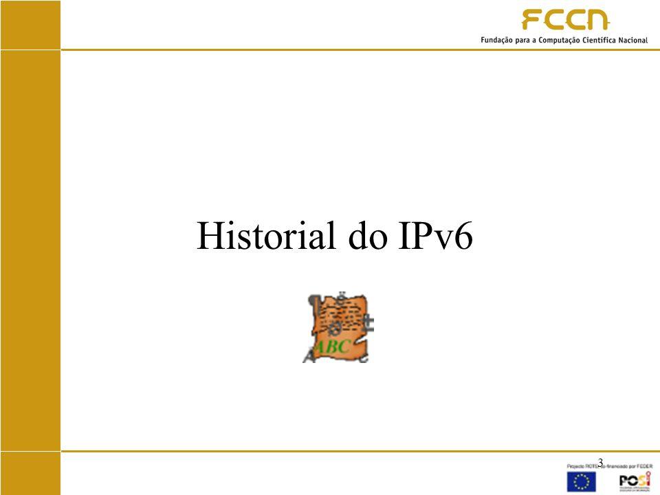 24 Algumas Prioridades 1.Um aumento do apoio ao IPv6 em redes e serviços públicos; 2.O estabelecimento e lançamento de programas educativos sobre IPv6; 3.A adopção do IPv6 através de campanhas de aumento da consciencialização; 4.O incentivo contínuo da implantação da Internet na União Europeia;