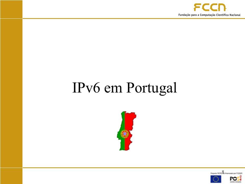19 IPv6 na RCTS Fevereiro de 2003 –RCTS corre em dual-stack no backbone (Lisboa e Porto), e no router internacional (ligação ao GÉANT).