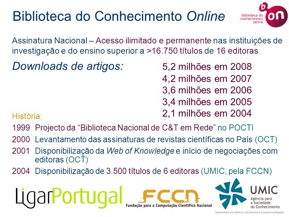 Biblioteca do Conhecimento Online História: 1999Projecto da Biblioteca Nacional de C&T em Rede no POCTI 2000Levantamento das assinaturas de revistas c