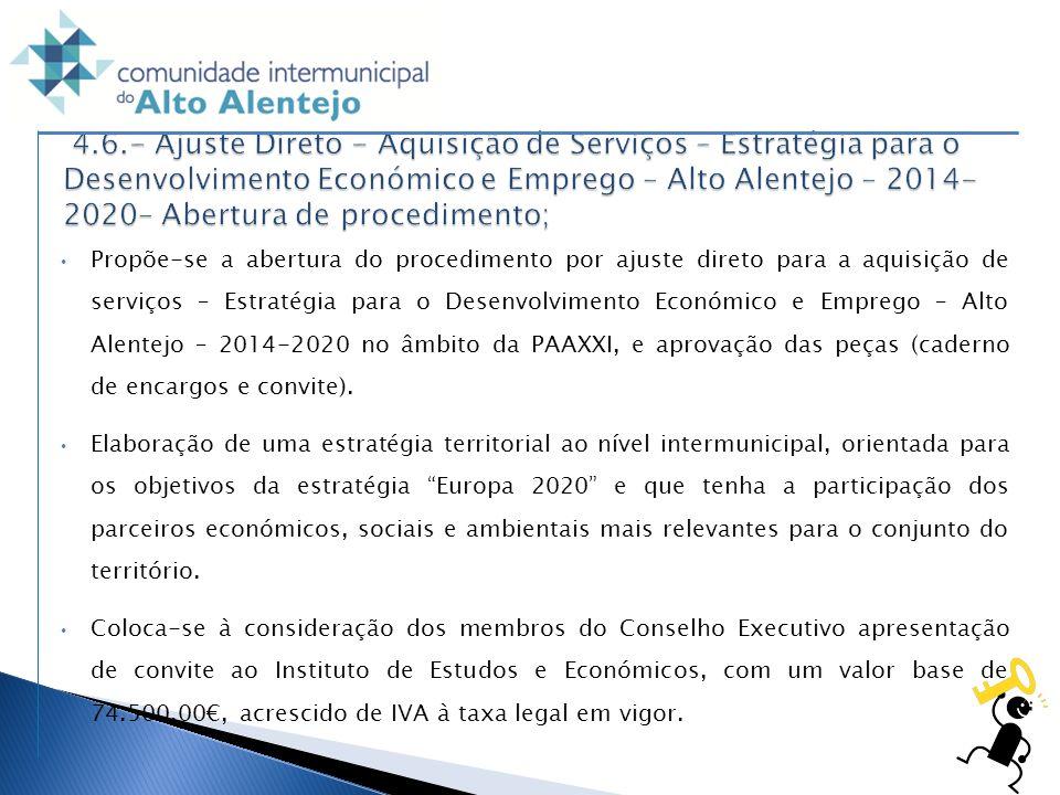 Propõe-se a abertura do procedimento por ajuste direto para a aquisição de serviços – Estratégia para o Desenvolvimento Económico e Emprego – Alto Ale