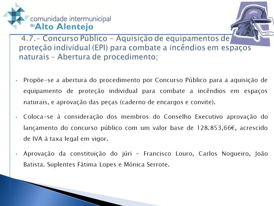 Propõe-se a abertura do procedimento por Concurso Público para a aquisição de equipamento de proteção individual para combate a incêndios em espaços n