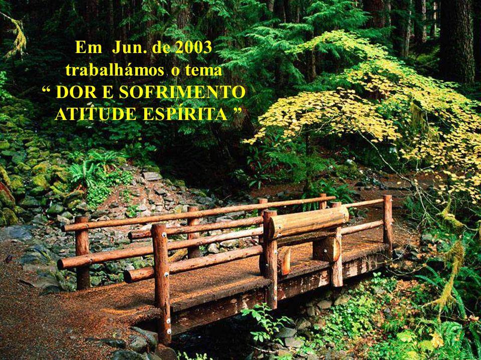 NOSSO LAR de André Luiz em 32 aulas Entre Out. de 2002 e Jun. de 2003