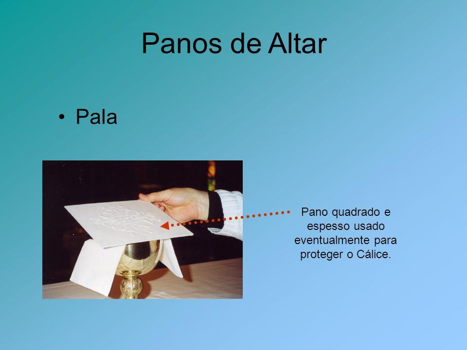 Panos de Altar Pala Pano quadrado e espesso usado eventualmente para proteger o Cálice.