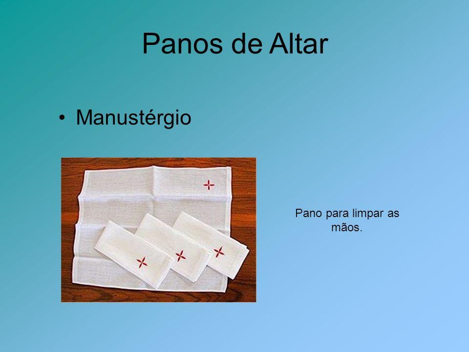 Panos de Altar Manustérgio Pano para limpar as mãos.