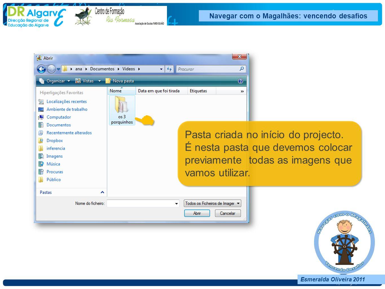 Navegar com o Magalhães: vencendo desafios Esmeralda Oliveira 2011 Esmeralda Oliveira 2011 Navegar com o Magalhães: vencendo desafios