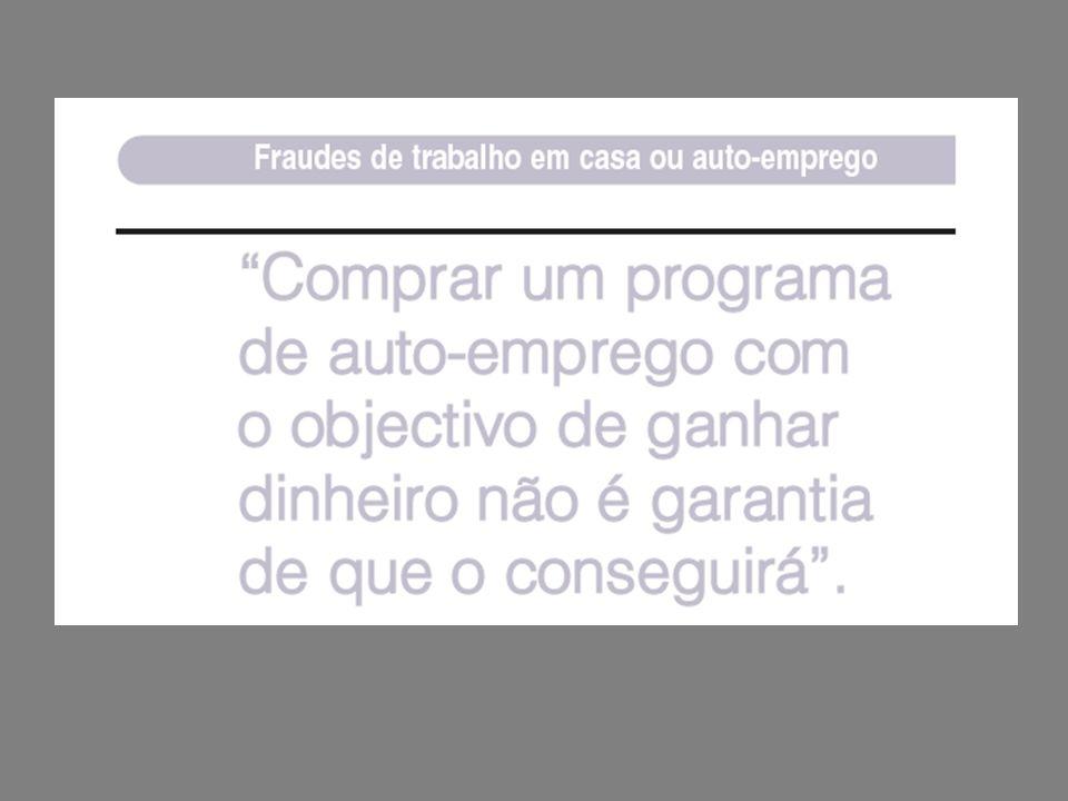 SPAM (COMUNICAÇÃO NÃO SOLICITADA) Muitos vigaristas utilizam a Internet para promover fraudes através de e-mail não solicitado, conhecido por spam.