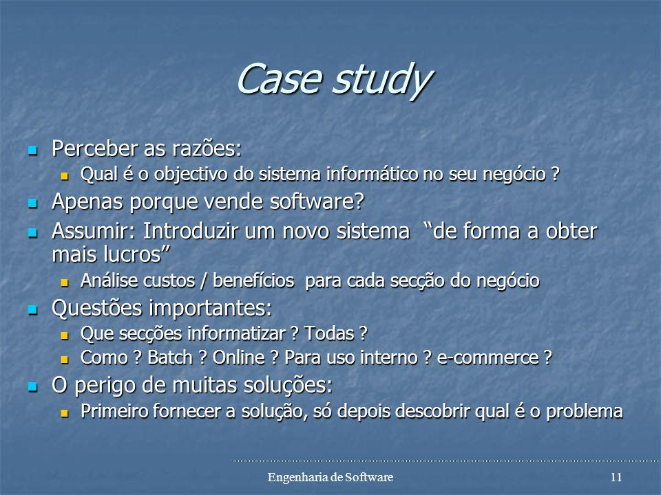 Engenharia de Software10 Case study A loja ABCD Software compra software de vários fornecedores e vende ao público. O software mais popular é mantido
