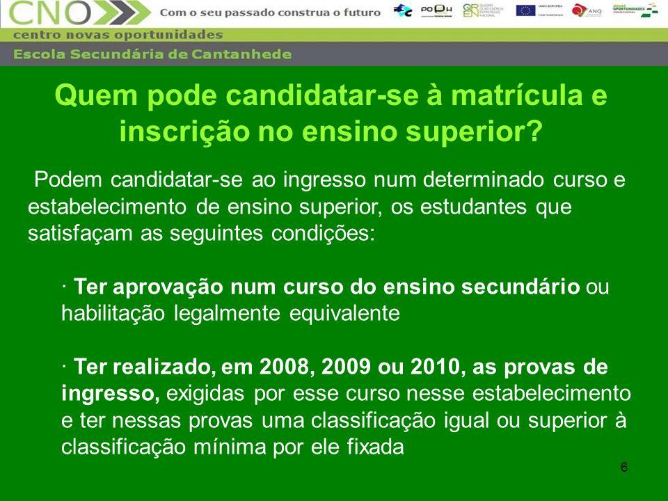 57 Exemplo: Escola Superior de Educação de Coimbra Acesso Maiores de 23…..