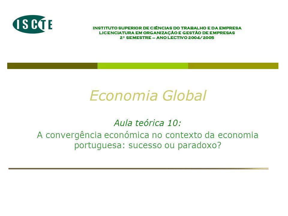 Economia Global Ano lectivo 2004/2005 – 2º semestre como explicar que Portugal tenha crescido mais depressa que os outros países.