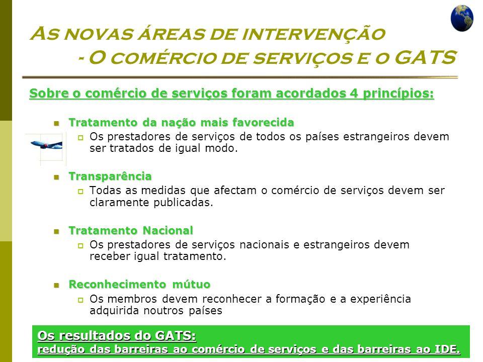 Economia Global Ano lectivo 2004/2005 – 2º semestre As novas áreas de intervenção - O comércio de serviços e o GATS Sobre o comércio de serviços foram