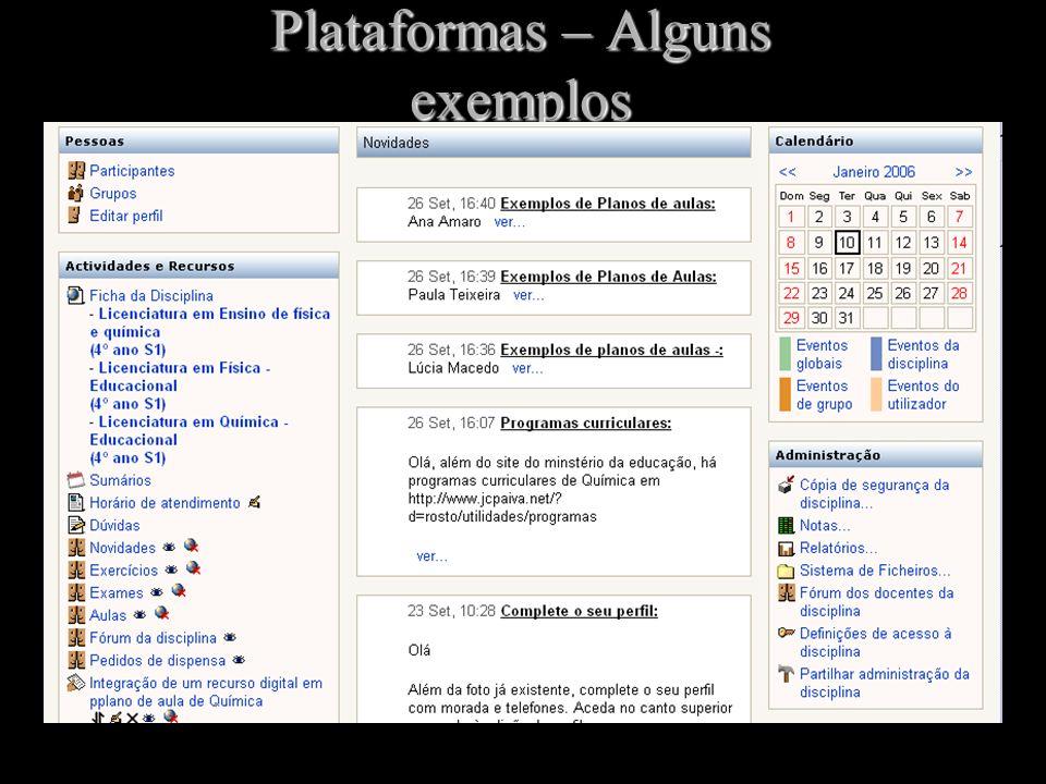 Plataformas – Alguns exemplos Moodle: www.moodle.com