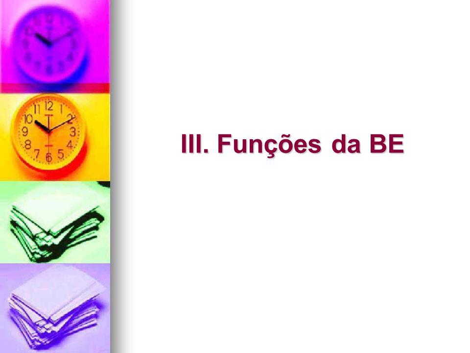 III. Funções da BE