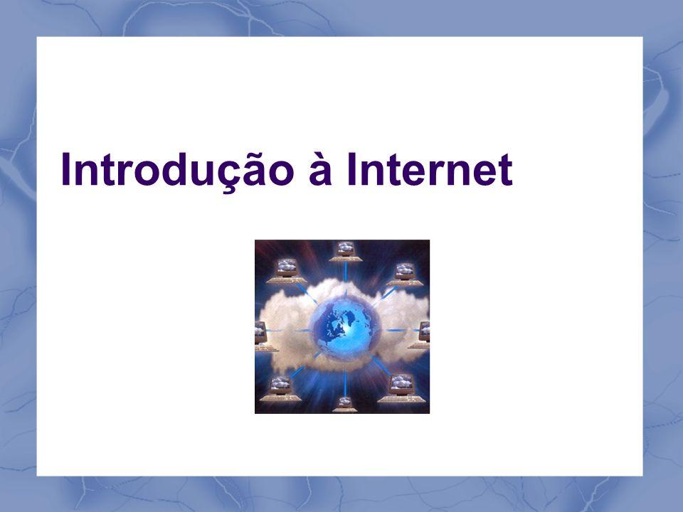 O que é a Internet.É a maior rede mundial de comunicação de dados.