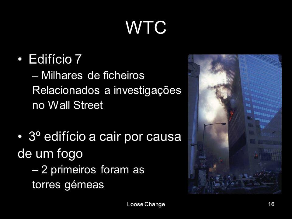 Loose Change16 WTC Edifício 7 –Milhares de ficheiros Relacionados a investigações no Wall Street 3º edifício a cair por causa de um fogo –2 primeiros