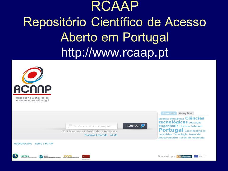 13 RCAAP Repositório Científico de Acesso Aberto em Portugal http://www.rcaap.pt