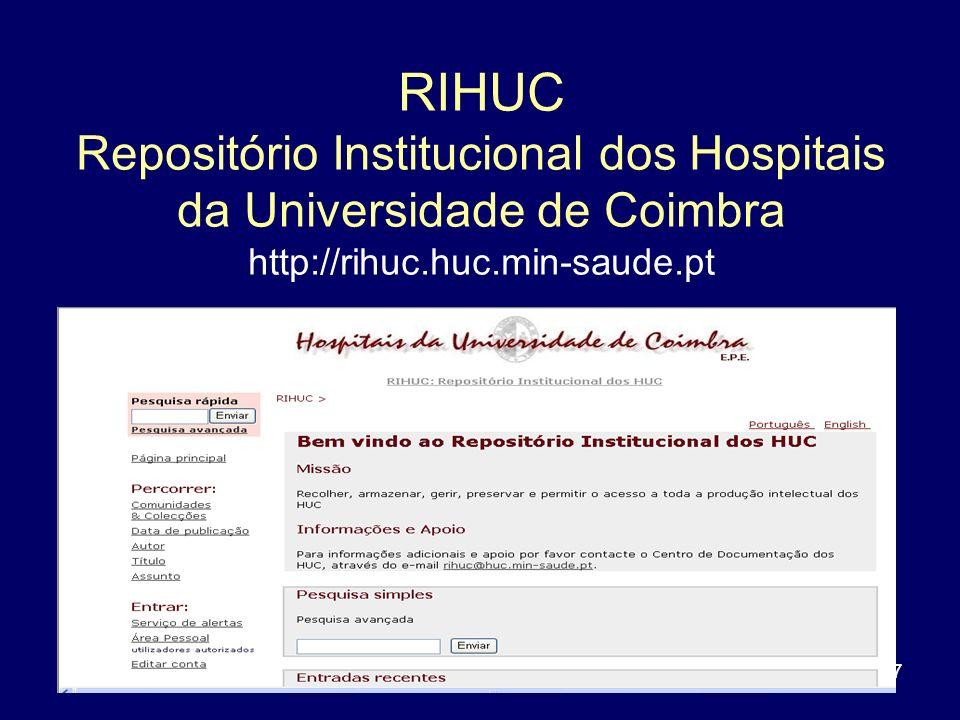 17 RIHUC Repositório Institucional dos Hospitais da Universidade de Coimbra http://rihuc.huc.min-saude.pt
