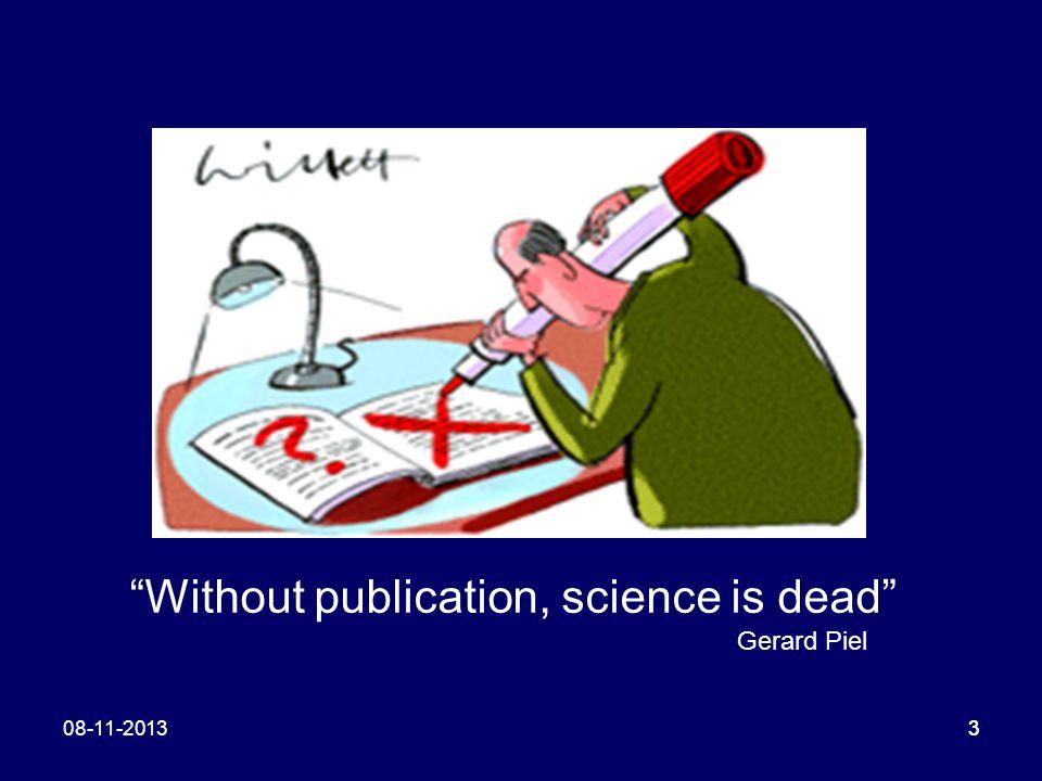 308-11-20133 Without publication, science is dead Gerard Piel