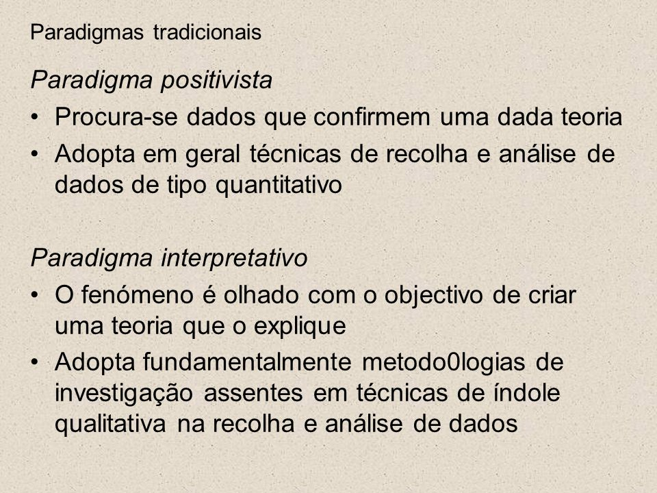 a tradição da investigação experimentalista (psico-estatística) A tradição da investigação iluminativa (com origem na sociologia e na antropologia) Sobre a investigação em educação