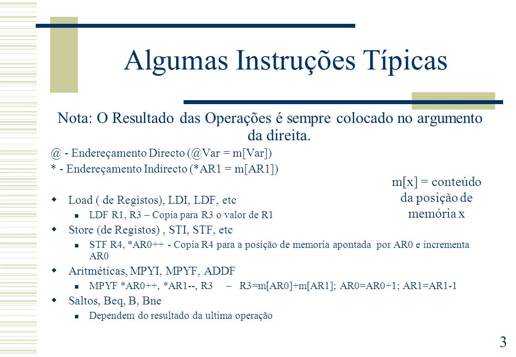 4 Uma página do Manual MPYIMultiply Integer SyntaxMPYIsrc, dst Operationdst x src -> dst Operandssrc general addressing modes (G): 0 0 register (Rn, 0 <= n <= 27) 0 1 direct 1 0 indirect 1 1 immediate dst register (Rn, 0 <= n< = 27) DescriptionThe product of the dst and src operands is loaded into the dst register.