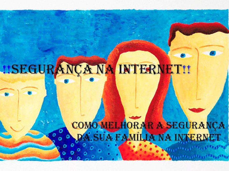 * Neste trabalho vou falar de segurança na Internet e como um chefe de família pode defender a sua casa de perigos na Internet.