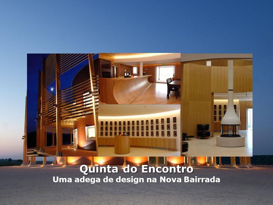 Quinta do Encontro Uma adega de design na Nova Bairrada