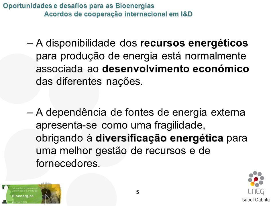 Isabel Cabrita –A disponibilidade dos recursos energéticos para produção de energia está normalmente associada ao desenvolvimento económico das difere