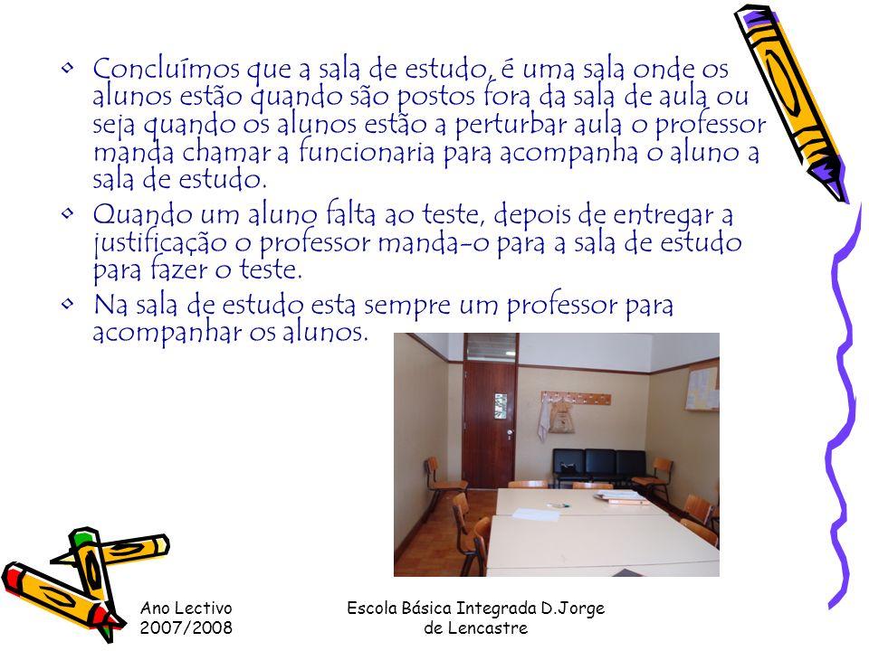 Ano Lectivo 2007/2008 Escola Básica Integrada D.Jorge de Lencastre