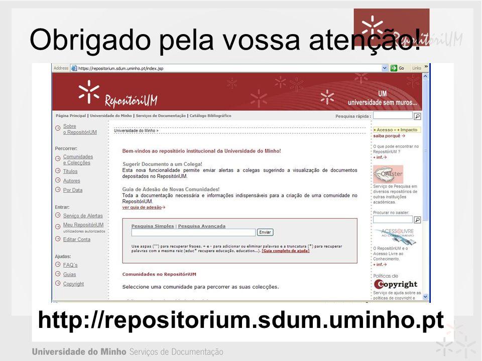 Obrigado pela vossa atenção! http://repositorium.sdum.uminho.pt