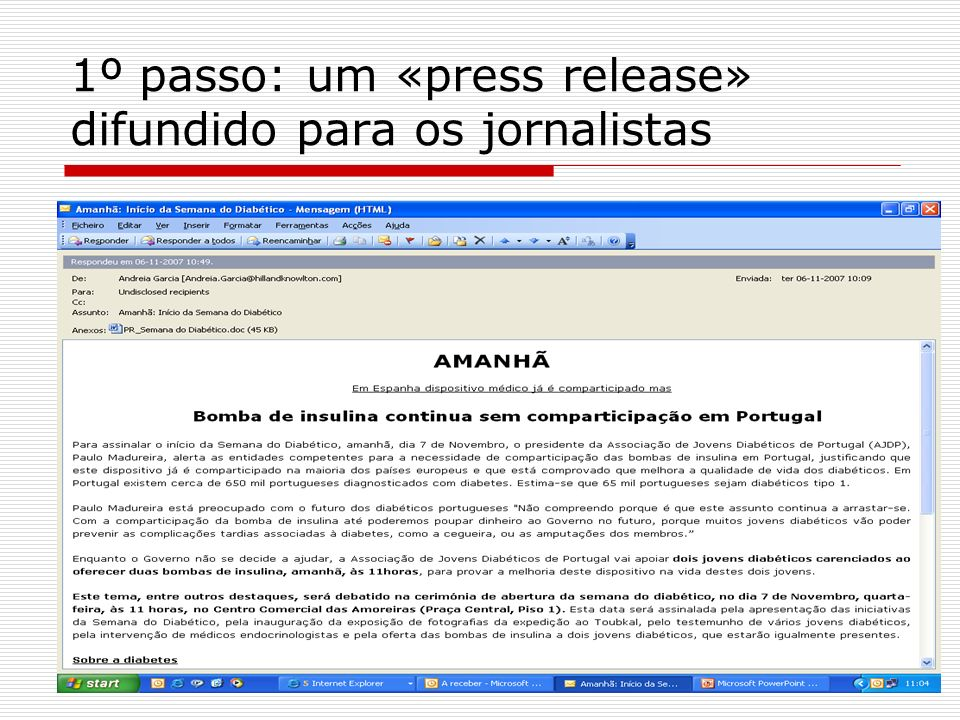 O press release é enviado pela empresa de RP Hill and Knowlton