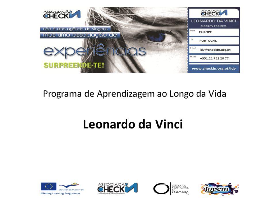 O Leonardo da Vinci - LdV é o Programa Sectorial do Programa Aprendizagem ao Longo da Vida dedicado à Formação Profissional.