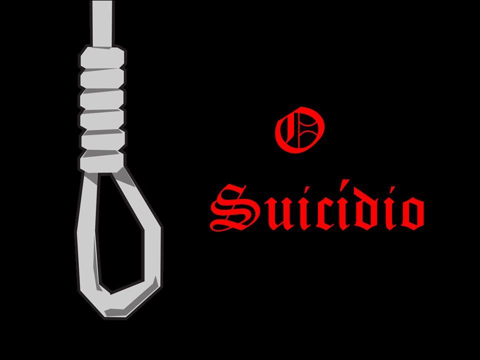 O que é o Suicídio.O suicídio é um acto que consiste em pôr fim à própria vida.