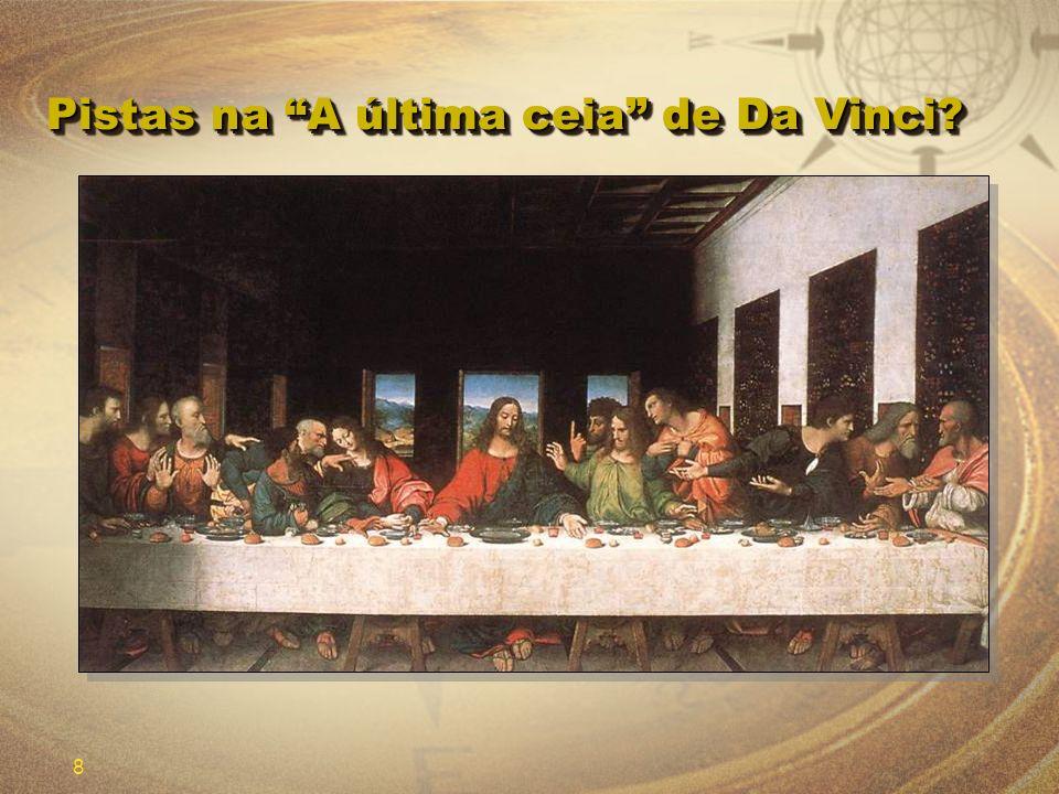 8 Pistas na A última ceia de Da Vinci?