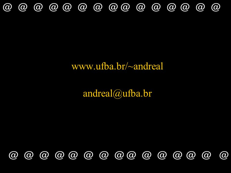 www.ufba.br/~andreal andreal@ufba.br