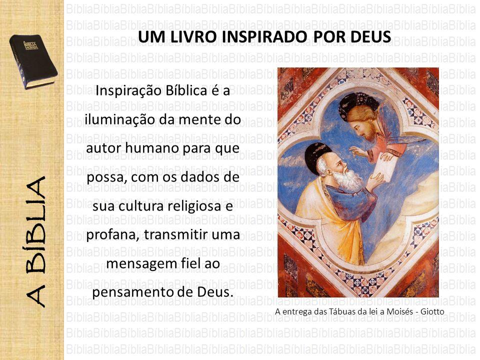 UM LIVRO INSPIRADO POR DEUS A entrega das Tábuas da lei a Moisés - Giotto