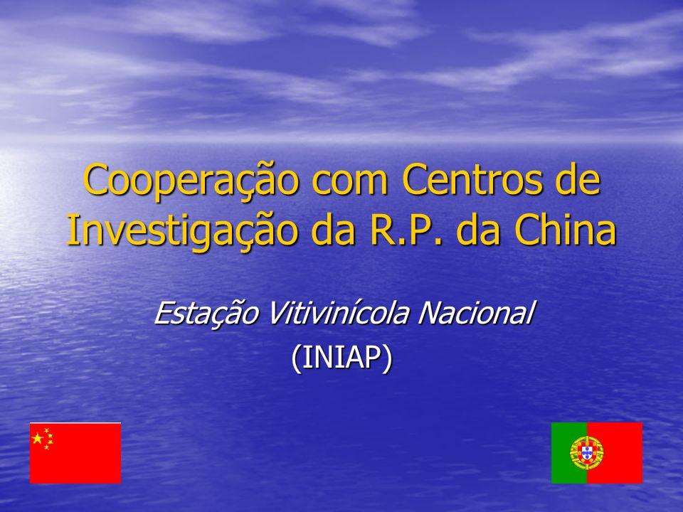 Cooperação com Centros de Investigação da R.P. da China Estação Vitivinícola Nacional (INIAP)