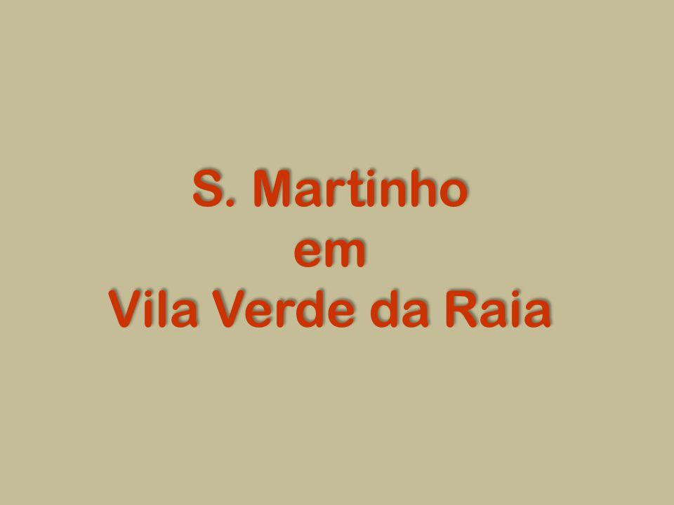 S. Martinho em Vila Verde da Raia