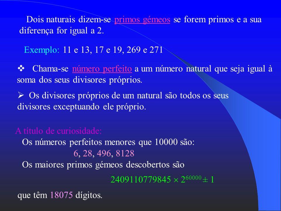 Este método pode ser utilizado para qualquer natural n, no entanto, para números naturais muito grandes não é eficiente. Há ainda a notar que o número