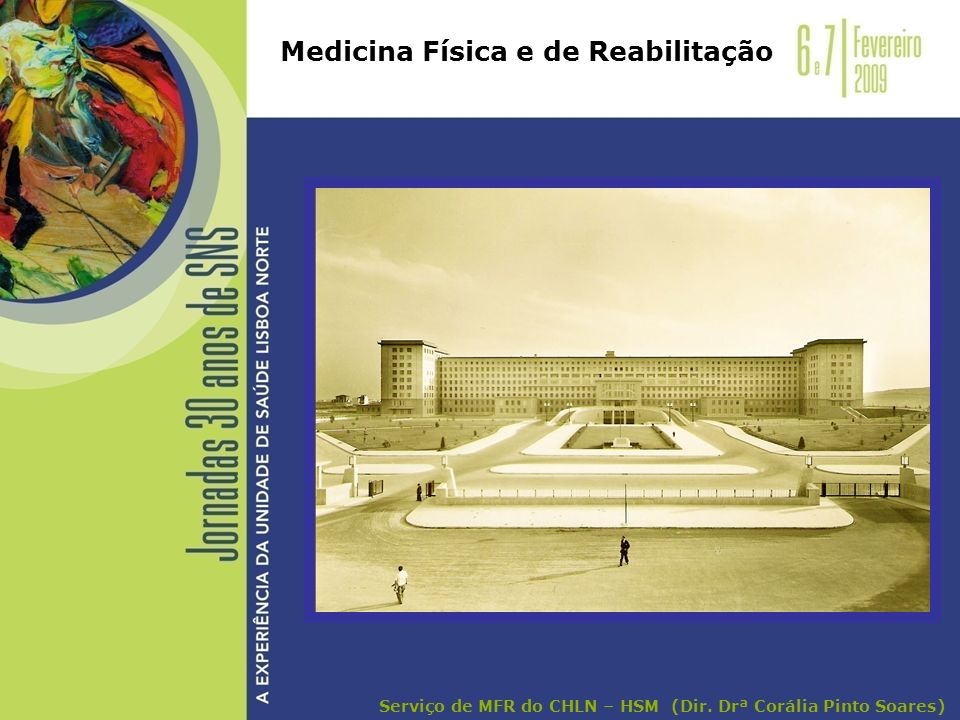 A contribuição da Medicina Física e de Reabilitação na Doente Mastectomizada TRATAMENTO - Cirurgia com esvaziamento ganglionar - RT - QT - Hormonoterapia ( cirurgias efeitos da RT) Serviço de MFR do CHLN – HSM (Dir.