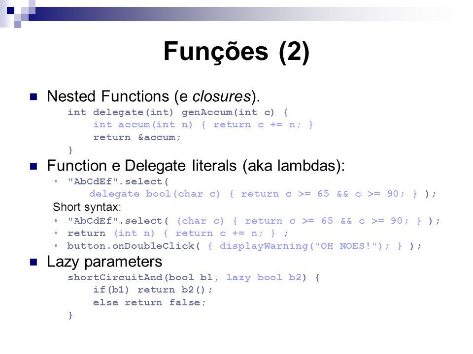 Funções (2) Nested Functions (e closures).
