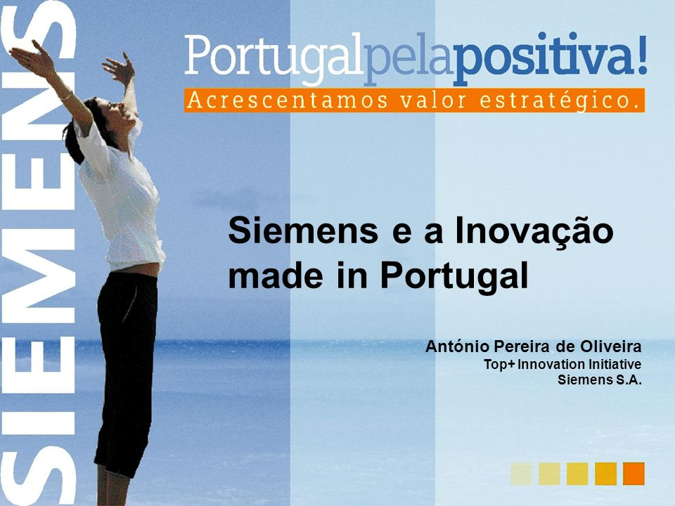 Handset Applications Innovation Initiative na Siemens Portugal in Service since 06/03 (TMN) in Service soon E06/04 (TMN ) 3G Videomail