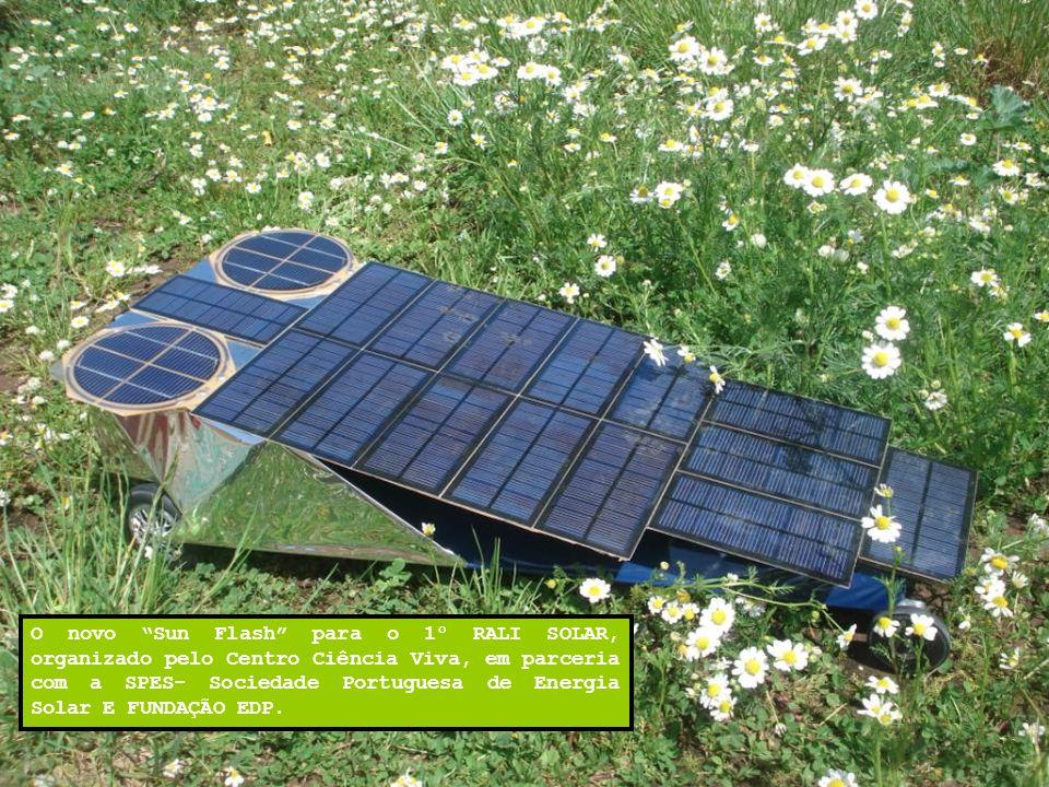 O novo Sun Flash para o 1º RALI SOLAR, organizado pelo Centro Ciência Viva, em parceria com a SPES- Sociedade Portuguesa de Energia Solar E FUNDAÇÃO E