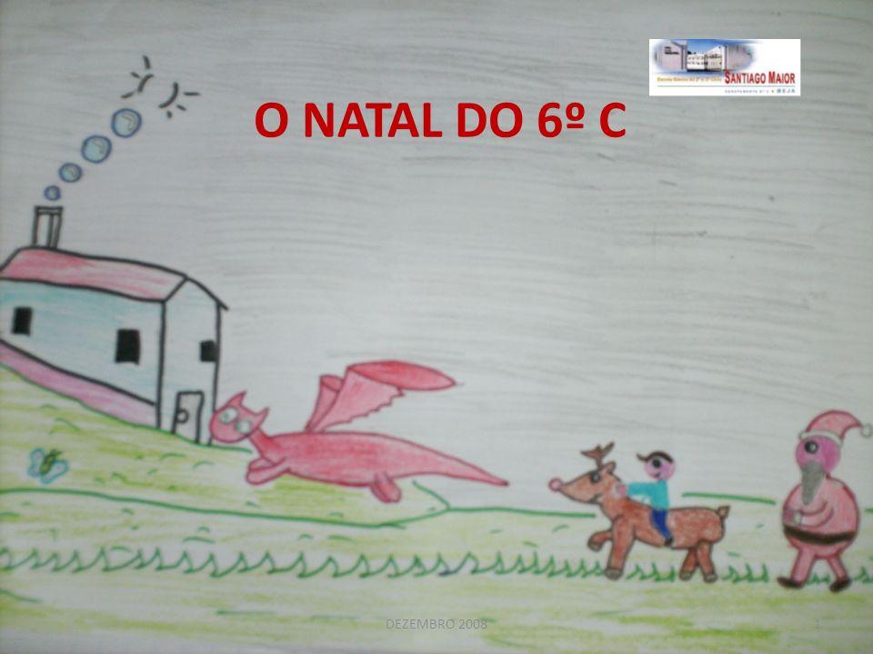 O NATAL DO 6º C DEZEMBRO 20081