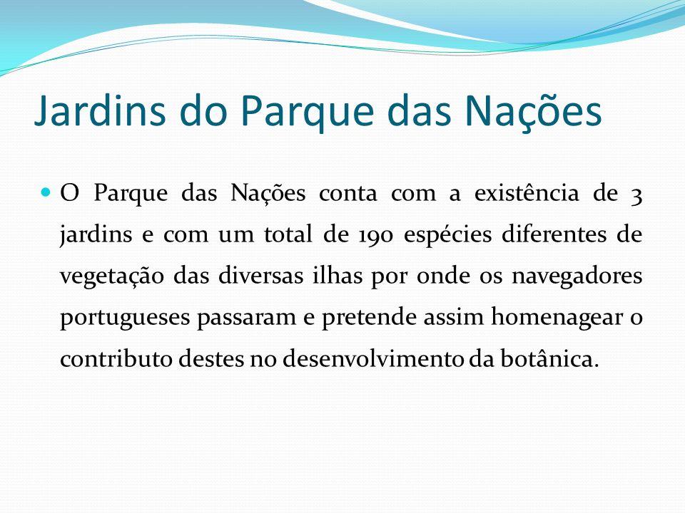 Jardins Garcia da Horta Situam-se na zona ribeirinha do Parque das Nações, a norte da Doca dos Olivais.