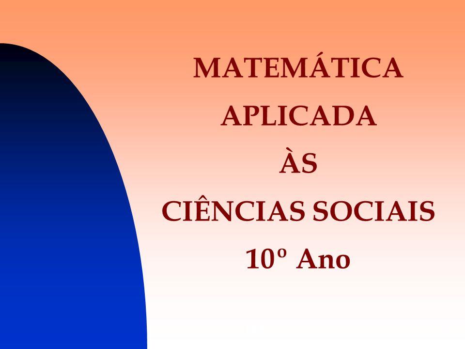 DES2 MATEMÁTICA APLICADA ÀS CIÊNCIAS SOCIAIS 10º Ano